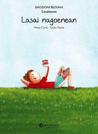 Lasai Nagoenean (lasaitasuna) - Mireia Canals Botines / Sandra Aguilar (il. )