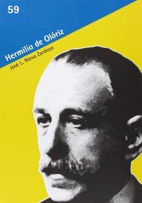 Hermilio De Oloriz O La Navarra Olvidada - Jose Luis Nieva Zardoya