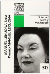 SOLEDAD SILVA Y VERASTEGUI (MANUEL LEKUONA SARIA 2012)