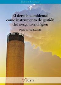 DERECHO AMBIENTAL COMO INSTRUMENTO DE GESTION DEL RIESGO, EL
