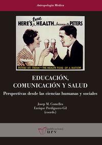 EDUCACION, COMUNICACION Y SALUD - PERSPECTIVAS DESDE LAS CIENCIAS HUMANAS Y SOCIALES