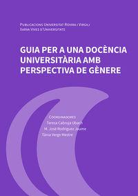 GUIA PER A UNA DOCENCIA UNIVERSITARIA AMB PERSPECTIVA DE GENERE
