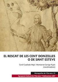 RESCAT DE LES CENT DONZELLES O DE SANT ESTEVE, EL