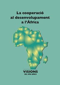 COOPERACIO AL DESENVOLUPAMENT A L'AFRICA, LA