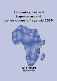 ECONOMIA, TREBALL I APODERAMENT DE LES DONES A L'AGENDA 2030