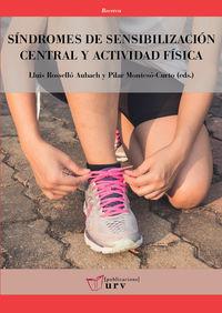SINDROMES DE SENSIBILIZACION CENTRAL Y ACTIVIDAD FISICA