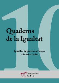 IGUALDAD DE GENERO EN EUROPA Y AMERICA LATINA - EDUCACION SUPERIOR, VIOLENCIAS Y POLITICAS DE INTEGRACION REGIONAL