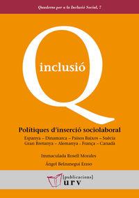 POLITIQUES D'INSERCIO SOCIOLABORAL - ESPANYA-DINAMARCA-PAISOS BAIXOS-SUECIA-GRAN BRETANYA-ALEMANYA-FRANÇA-CANADA