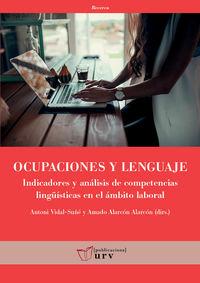 OCUPACIONES Y LENGUAJE - INDICADORES Y ANALISIS DE COMPETENCIAS LINGUISTICAS EN EL AMBITO LABORAL