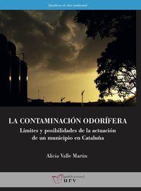 CONTAMINACION ODORIFERA, LA - LIMITES Y POSIBILIDADES DE LA ACTUACION DE UN MUNICIPIO EN CATALUÑA