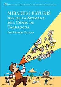 MIRADES I ESTUDIS DES DE LA SETMANA DEL COMIC DE TARRAGONA