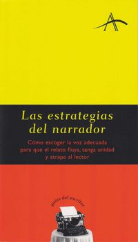 Las estrategias del narrador - Silvia Adela Kohan