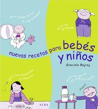 Nuevas Recetas Para Bebes Y Niños - Graciela Bajraj