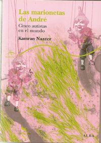 Las  marionetas de andre  -  Cinco Autistas En El Mundo - Kamran Nazeer