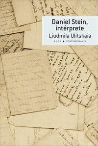 Daniel Stein, Interprete - Liudmila Ulitskaia