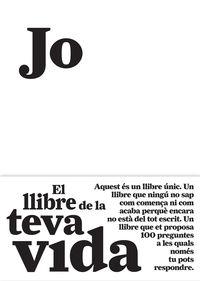 JO - EL LLIBRE DE LA TEVA VIDA