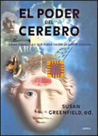 El poder del cerebro - Susan  Greenfield (ed. )