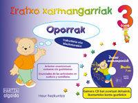 3 URTE - OPORRAK - IRATXO XARMANGARRIAK