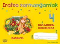 4 URTE - IRATXO XARMANGARRIAK 2. HIRUHIL. - KASKARIN