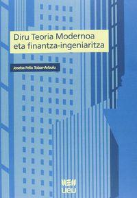 DIRU TEORIA MODERNOA ETA FINANTZA-INGENIARITZA