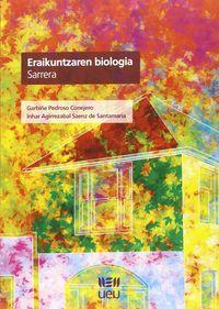 ERAIKUNTZAREN BIOLOGIA - SARRERA