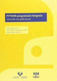 Python Programazio-Lengoaia - Oinarriak Eta Aplikazioak - Iñaki Alegria Loinaz / Olatz Perez De Viñaspre / Kepa Sarasola Gabiola