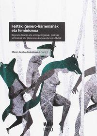 Festak, Genero-harremanak Eta Feminismoa - Miren Guillo Arakistain