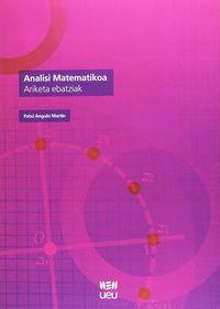 Analisi Matematikoa - Ariketa Ebatziak - Patxi Angulo Martin