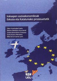 Irakaspen Sozioekonomikoak Eskozia Eta Kataluniako Prozesuetatik - Okar Arantzabal Iraeta / [ET AL. ]