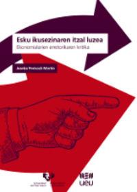 Esku Ikusezinaren Itzal Luzea - Ekonomialarien Erretorikaren Kritika - Joseba Permach Martin