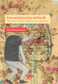 KOMUNITATEA HATS-BAHITURIK - HIZTUNAREN TRAUMA: DIAGNOSIA ETA PALIATIBOAK