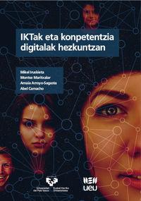 Iktak Eta Konpetentzia Digitalak Hezkuntzan - Mikel Iruskieta / [ET AL. ]