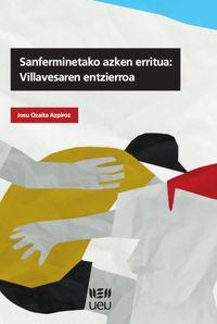 SARFERMINETAKO AZKEN ERRITUA - VILLAVESAREN ENTZIERROA