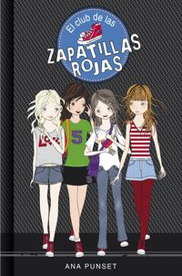 Club De Las Zapatillas Rojas 1 - Ana Punset