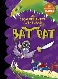 Bat Pat Olores - Las Escalofriantes Aventuras De Bat Pat - Roberto Pavanello