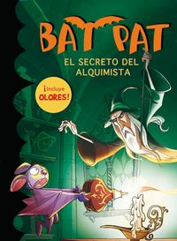 Bat Pat Olores - El Secreto Del Alquimista - Roberto Pavanello