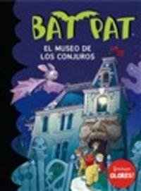 Bat Pat Olores - El Museo De Los Conjuros - Roberto Pavanello