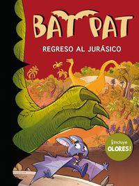 Bat Pat Olores - Regreso Al Jurasico - Roberto Pavanello