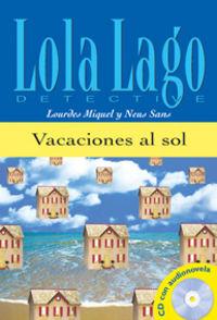 Vacaciones Al Sol (nivel A1)  (+cd) - Lourdes Miquel