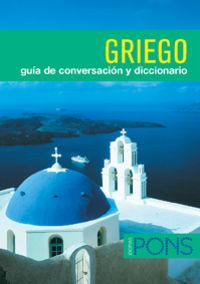 GRIEGO - GUIA DE CONVERSACION + DICCIONARIO