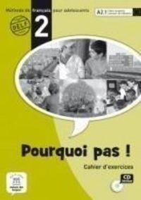 POURQUOI PAS! 2 (A2.1) CAHIER (+CD) (INTERN)