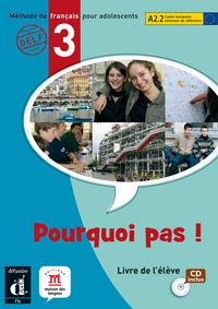 POURQUOI PAS! 3 (A2.2) (+CD) (INTERN)