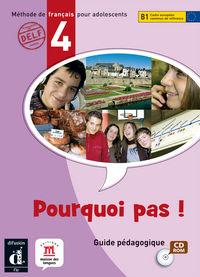 POURQUOI PAS! 4 (B1) (+CD) (INTERN)