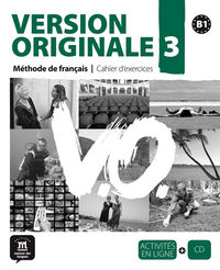 VERSION ORIGINALE 3 (B1) CAHIER (+CD)