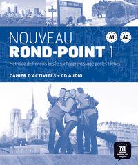 NOUVEAU ROND-POINT 1 (A1-A2) CAHIER (+CD)
