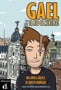 Gael Y La Red De Mentiras (nivel A2)  (comic) - Aa. Vv.