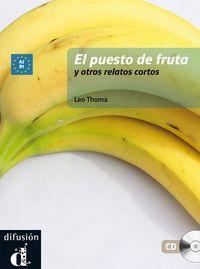 El  puesto de la fruta y otros relatos (+cd) - Aa. Vv.