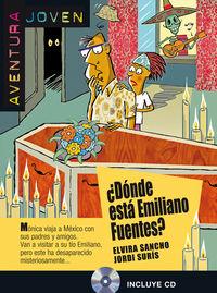 ¿donde Esta Emilio Fuentes? (nivel A1)  (+cd) - Aa. Vv.