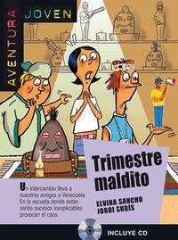 Trimestre Maldito (nivel A2)  (+cd) - Aa. Vv.