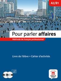 POUR PARLER AFFAIRES (A2-B1) (+CAHIER) (+CD)